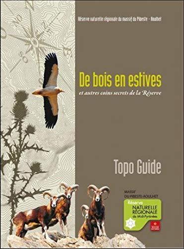 9782746681347: De Bois en Estives et Autres Coins Secrets de la Reserve