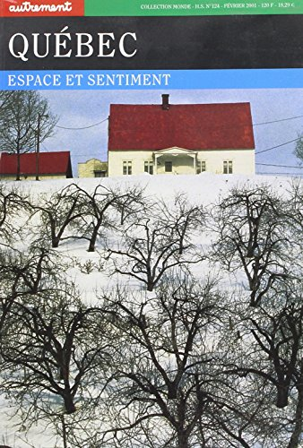 Quebec: Espace et sentiment (Collection Monde) (French Edition)