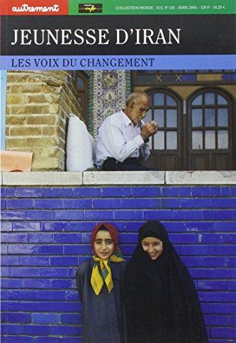 9782746701038: Jeunesse d'Iran. : Les voix du changement (Monde)