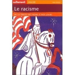 9782746701113: Le racisme : De la traite des noirs � nos jours
