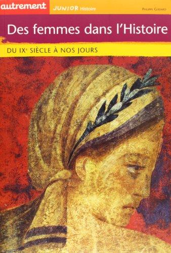 Des femmes dans l'histoire : du ixe siec (French Edition): Godard
