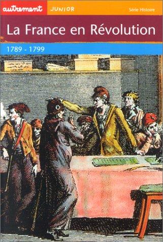 9782746701748: La France en revolution (French Edition)