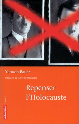 9782746702608: Repenser l'Holocauste (Frontières)