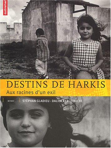 9782746703643: Destins de harkis : Aux racines d'un exil