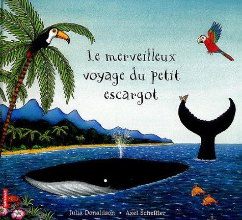 9782746703940: Le merveilleux voyage du petit escargot