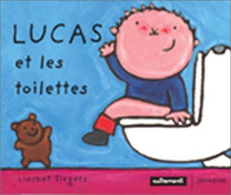 Lucas et les toilettes (French Edition)