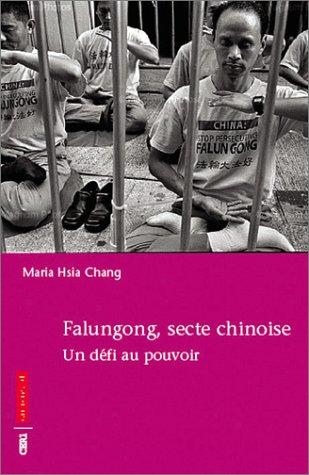 9782746704374: Falungong, secte chinoise : Un défi au pouvoir