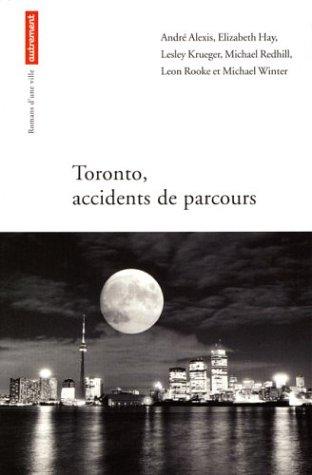 9782746704961: Toronto : Accidents de parcours
