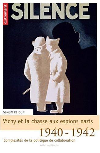 9782746705883: Vichy et la chasse aux espions nazis : 1940-1942 : complexités de la politique de la collaboration