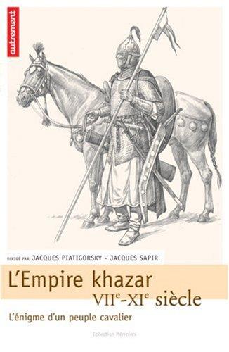 9782746706330: L'Empire khazar : VIIe-XIe siècle, l'énigme d'un peuple cavalier