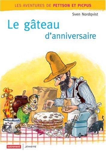 9782746707122: Le gâteau d'anniversaire (Les aventures de Pettson)