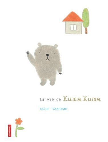 9782746707344: La vie de Kuma Kuma