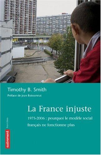 9782746707863: La France injuste : 1975-2006 (French Edition)