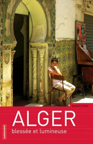 9782746708396: Alger : Bless�e et lumineuse