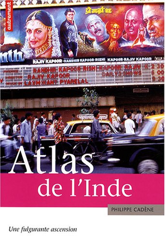 9782746708631: Atlas de l'Inde : Une fulgurante ascension