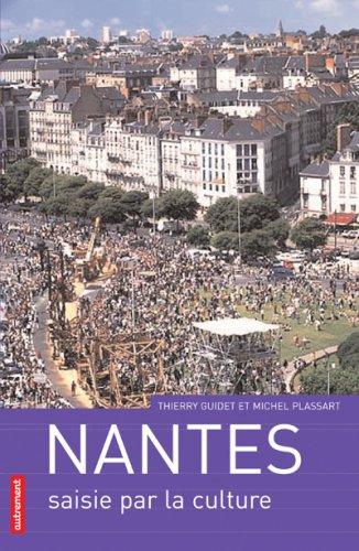 9782746709485: Nantes saisie par la culture