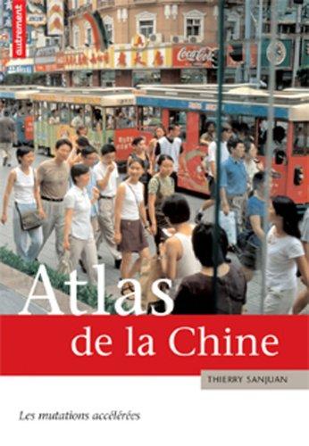 9782746710085: Atlas de la Chine : Les mutations accélérées