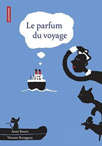9782746710221: Le parfum du voyage