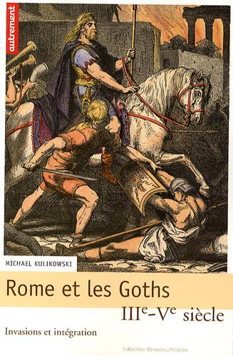 9782746712614: Rome et les Goths