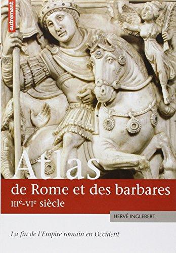 9782746712676: Atlas de rome et des barbares iiie-vieme (Atlas/Mémoires)