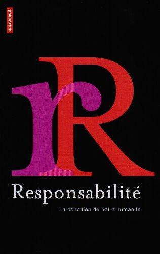9782746713093: La responsabilit� : La condition de notre humanit�