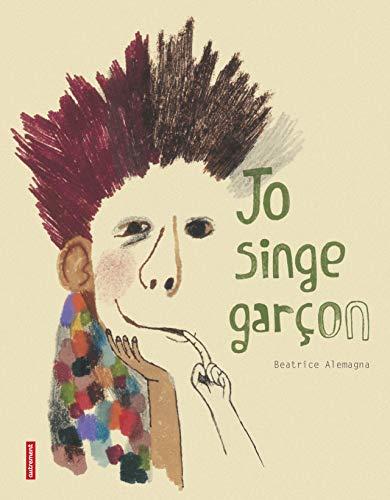 9782746713758: Jo singe garçon (French Edition)