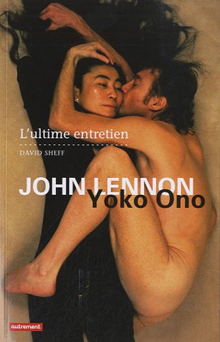 9782746715035: John Lennon et Yoko Ono : L'ultime entretien