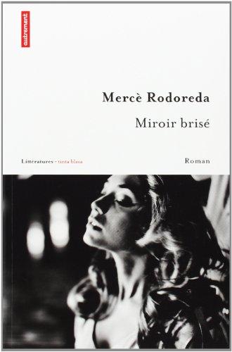 9782746715219: Miroir brisé (Littératures tinta blava)
