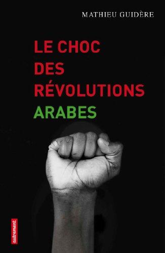 9782746730298: Le choc des révolutions arabes (Frontières)