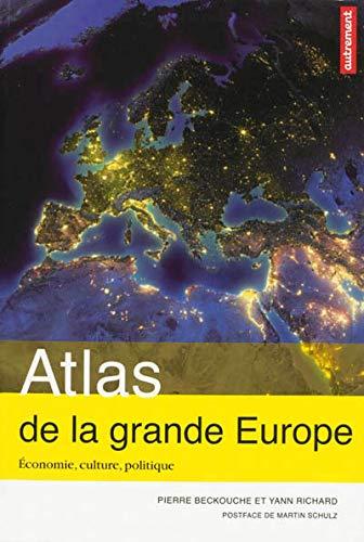ATLAS DE LA GRANDE EUROPE: BECKOUCHE PIERRE