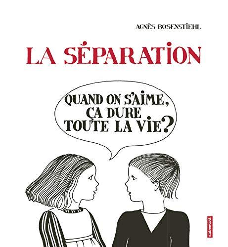 SÉPARATION (LA): ROSENSTIEHL AGNÈS