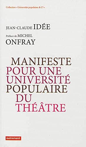 9782746735101: Manifeste pour une université populaire du théâtre