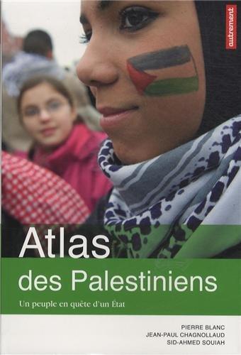 9782746735873: Atlas des Palestiniens : Un peuple en qu�te d'un Etat