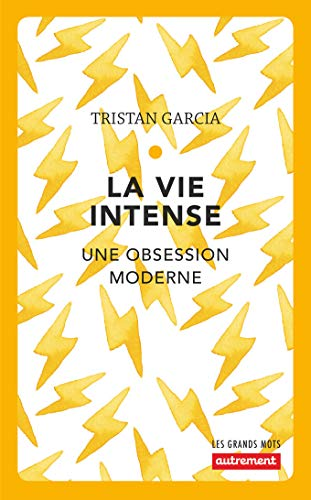 9782746747623: La vie intense