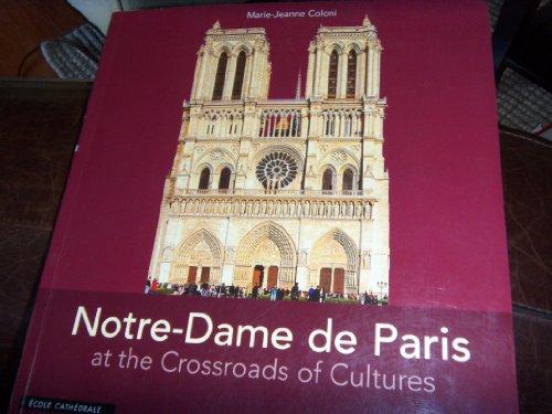 Notre-dame De Paris At the Crossroads of Cultures: Marie-Jeanne Coloni