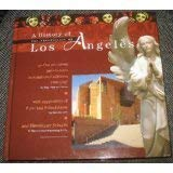 A History of the Archdiocese of Los Angeles and Its Precursor Jurisdictions in Southern California,...