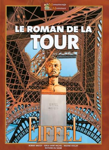 Le Roman de la Tour Eiffel (French Edition): Serge Saint-Michel