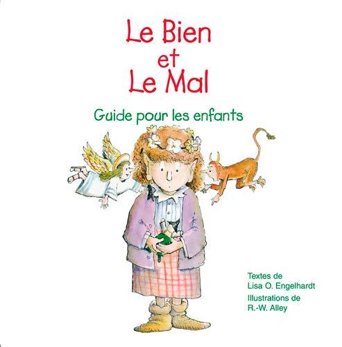 9782746817012: Le Bien et le Mal : Guide pour les enfants
