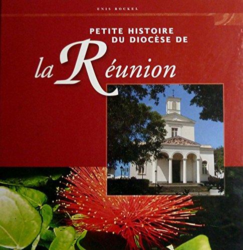 9782746818088: Petite histoire du diocèse de la Réunion