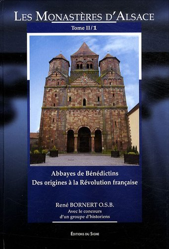 9782746822184: Les monastères d'Alsace / The monasteries of Alsace (Tome II/1): French edition