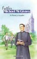 9782746823761: Father Michael McGivney: a Priest, a Leader
