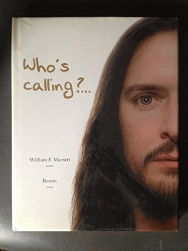 Who's calling?.: William F. Maestri