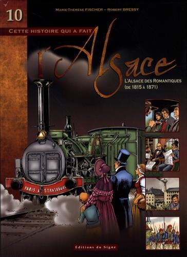 9782746827325: Bd Alsace tome 10 l'Alsace des romantiques