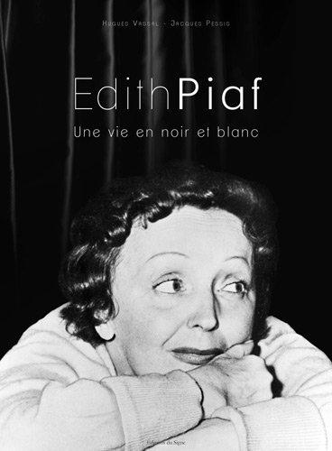 9782746827882: Edith Piaf Une vie en noir et blanc
