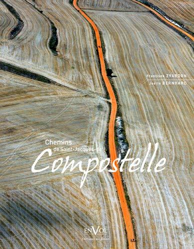 9782746829312: Chemins de Saint-Jacques de Compostelle