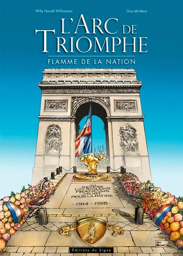 9782746829404: L'Arc de triomphe : Flamme de la nation