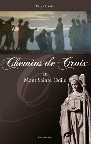 9782746829909: Chemin de croix au Mont Ste Odile