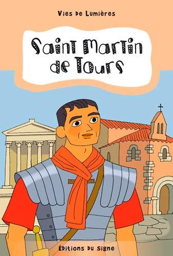 9782746830547: St Martin de Tours, vies de lumière