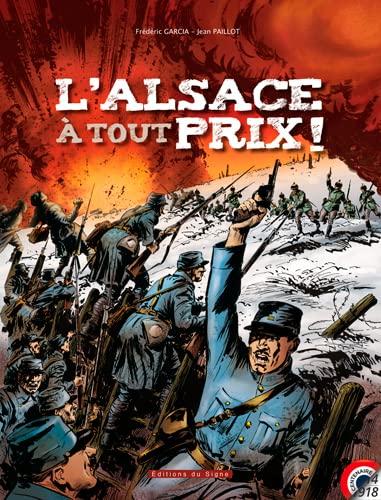 9782746831384: L'Alsace à tout prix !