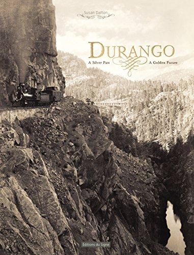 9782746833340: Durango: A Silver Past, A Golden Future